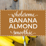 Wholesome banana almond milk smoothie with flax seeds, vanilla, and cinnamon. Like a healthy milkshake!