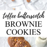 Toffee butterscotch brownie cookies | Thick, chewy, fudgy, and irresistible! Mixed by hand in one-bowl! #cookies #browniecookies #holidaybaking #onebowlbaking