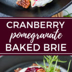 Cranberry pomegranate baked brie   The ultimate festive, delicious, and easy holiday party appetizer. #bakedbrie #partyappetizers #holidayfood
