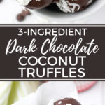 Dark chocolate coconut truffles | Easy to make, 3-ingredient truffles, perfect for a cookie tray, dessert, or afternoon treat! #coconut #truffles #darkchocolate