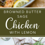 Ready in 30 minutes, easy dinner recipes don't come more delicious than this skillet chicken with browned butter, sage, and lemon juice. #dinnerrecipes #chickenrecipes