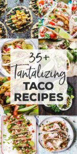 An epic collection of over 35 taco recipes! Bookmark this to make your next #tacotuesday more exciting! #tacorecipes