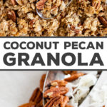 This easy recipe for coconut pecan granola will be your new go-to! It clumps easily thanks to a combination of honey and coconut oil with a hint of cinnamon. This is the recipe that made me start making granola all the time!! #granola #pecan #coconut #snacks #breakfast