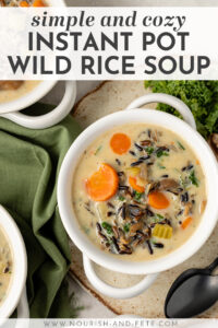 Creamy wild rice soup is our favorite Instant Pot recipe to date! Seriously soul-warming, flavorful, and packed with healthy veggies. A side of crusty bread is NOT optional!! An Instant Pot soup recipe for the win! #instantpot #wildrice #soup