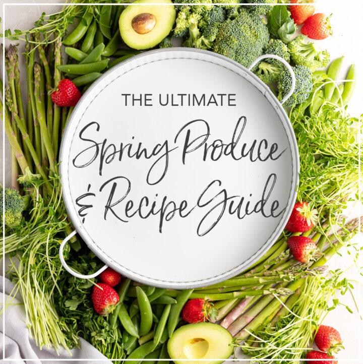 """White tray surrounded by produce, with letters """"The Ultimate Spring Produce and Recipe Guide"""""""