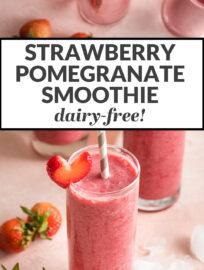 Strawberry pomegranate smoothie - dairy-free!